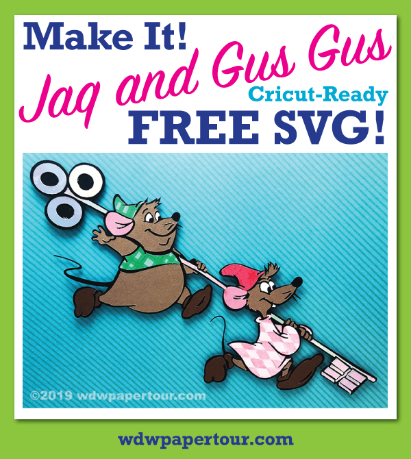 Make It! Jaq and Gus Gus Cricut Ready FREE svg